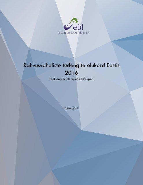 Rahvusvaheliste tudengite olukord Eestis 2016 lühiraport