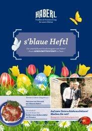 s'blaue Heftl - Haberl Kundenmagazin Ausgabe 5 / 22.03.2017
