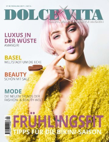DOLCE VITA MAGAZIN N° 9 FRÜHLING 2017