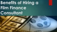 Benefits of Hiring a Film Finance Consultant