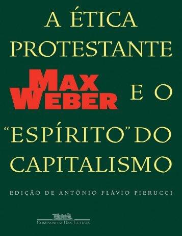 A Etica Protestante E o Espirit - Max Weber