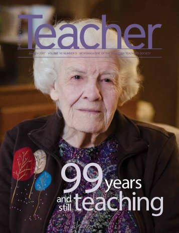 MARCH 2017 VOLUME 95 NUMBER 5 NEWSMAGAZINE OF THE MANITOBA TEACHERS' SOCIETY