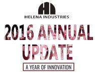 Helena Industries 2016 Annual Update
