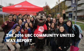 THE 2016 UBC COMMUNITY UNITED WAY REPORT