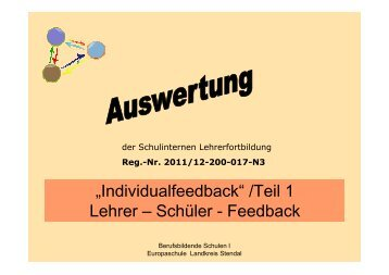 """""""Individualfeedback"""" /Teil 1 Lehrer – Schüler - Feedback"""