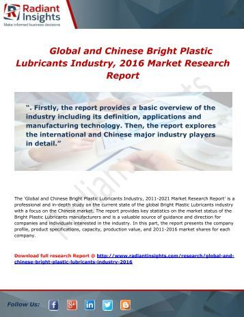 Global and Chinese Bright Plastic Lubricants Industry, 2016 Market Research Report