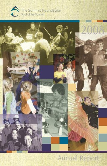 2008 Annual Report - The Summit Foundation