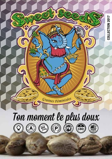 Sweet Seeds® 2017 - French