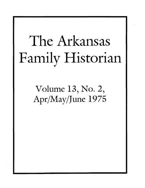 Family Historian Arkansas Genealogical Society