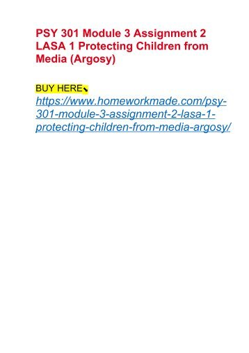 PSY 301 Module 3 Assignment 2 LASA 1 Protecting Children from Media (Argosy)
