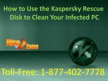 How to Use the Kaspersky Rescue Disk to Clean Your Infected PC?