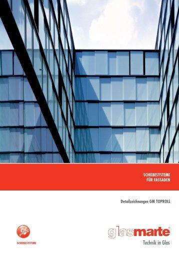 GM TOPROLL, Schiebesysteme für Fassaden - Detailzeichnungen