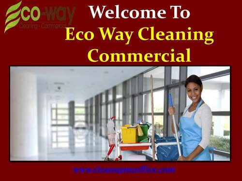 Janitorial Services in New Jersey|ECO-WAY Cleaning Commercial