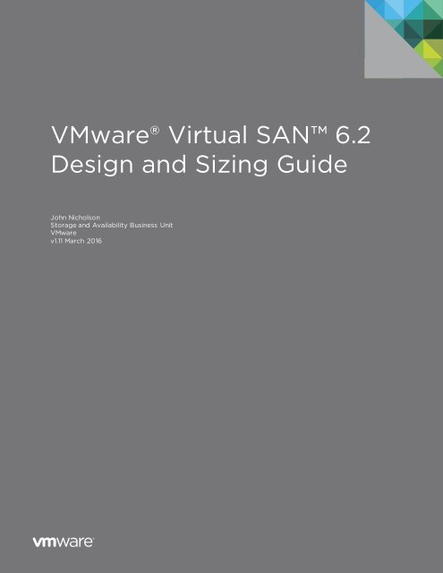 VMware® Virtual SAN 6 2 Design and Sizing Guide