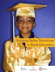 Building Better Narratives in Black Education