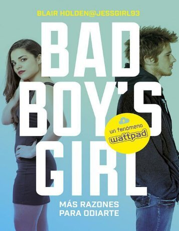 Más razones para odiarte! (Bad Boy's Girl 2) - Blair Holden