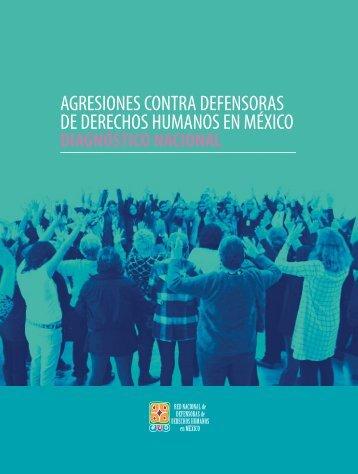 AGRESIONES CONTRA DEFENSORAS DE DERECHOS HUMANOS EN MÉXICO