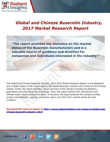 Global and Chinese Buserelin Industry Growth, Demand and Forecast Report To 2017