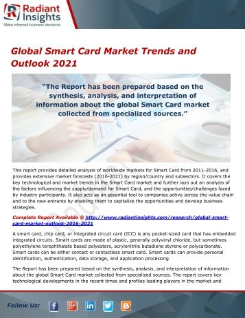 Global Smart Card Market Size, Trends, Forecasts, Opportunities and Outlook 2021