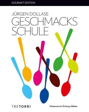 Jürgen Dollase - Geschmacksschule