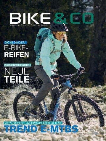 BIKE&CO - Das Magazin für Spaß und Freude am Radfahren - Ausgabe 01/2017