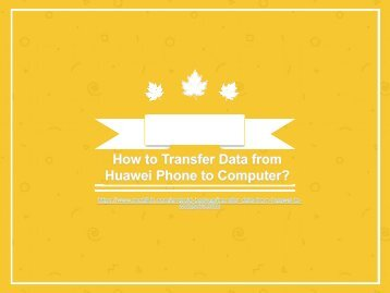 How to Transfer Data from Huawei Phone to Computer?