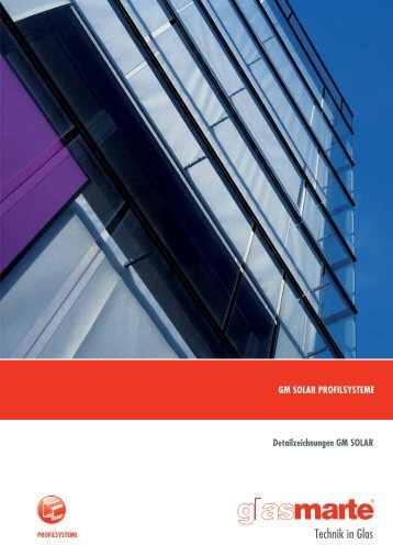 GM SOLAR, Profilsysteme - Detailzeichnungen