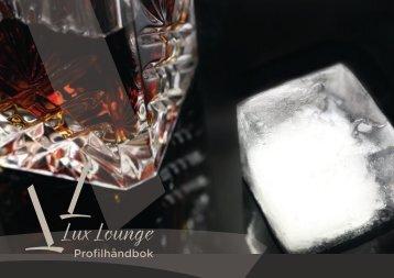 Profilhåndbok Lux Lounge