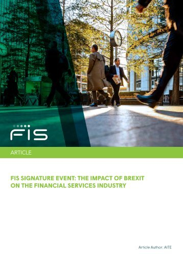 FIS SIGNATURE EVENT THE IMPACT OF BREXIT ON THE FINANCIAL SERVICES INDUSTRY