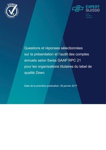 Questions et réponses sélectionnées sur la présentation et l'audit des comptes annuels selon Swiss GAAP RPC 21 pour les organisations titulaires du label de qualité Zewo