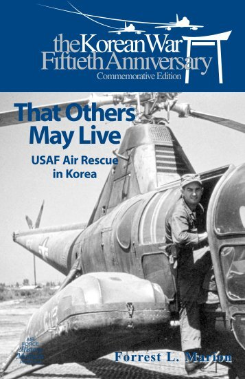 That Others May Live - Air Force Historical Studies Office