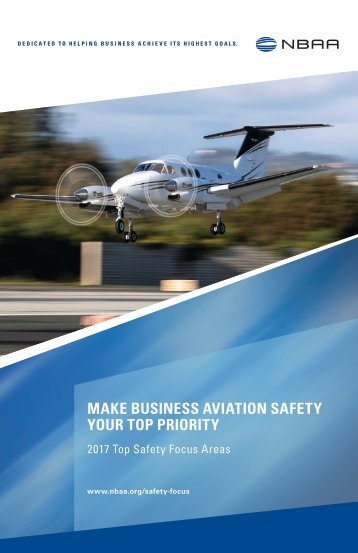 MAKE BUSINESS AVIATION SAFETY YOUR TOP PRIORITY