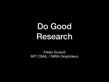 Do Good Research