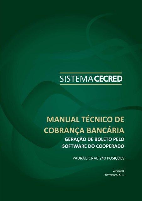 Manual técnico de cobrança bancária – CNAB 240 posições – CECRED