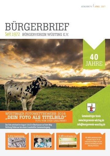 BüRGERBRIEF-Vereinsheft Ausgabe 91 - April 2017 - Bürgerverein Wüsting e.V.