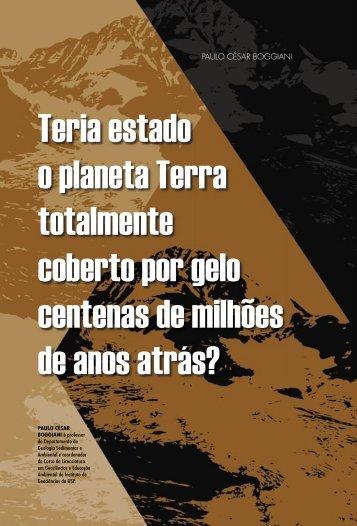 Teria estado o planeta Terra totalmente coberto por gelo ... - USP