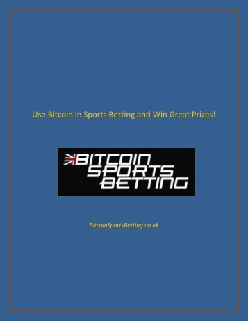 Use Bitcoin in Sports Betting and Win Great Prizes!