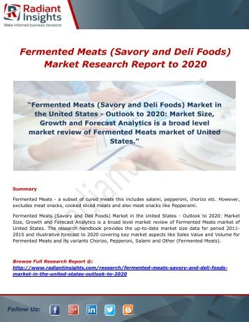 Fermented Meats (Savory and Deli Foods) Market Trends, Share And Forecast Report 2021: Radiant Insights,Inc