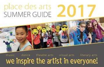 PLACE DES ARTS • SUMMER 2017