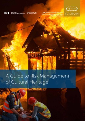 A Guide to Risk Management of Cultural Heritage