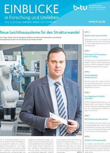 Einblick in Forschung und Unileben - Beilage der BTU Cottbus - Senftenberg, 25.03.2017