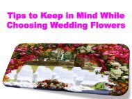 Tips to Keep in Mind While Choosing Wedding Flowers