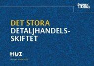 DET STORA DETALJHANDELS- SKIFTET