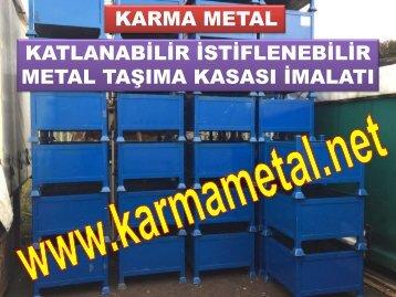 Metal malzeme tasima kasasi Tasima ve istifleme ekipmanlari somun gijon mentese pul tasima kasalari KARMA METAL