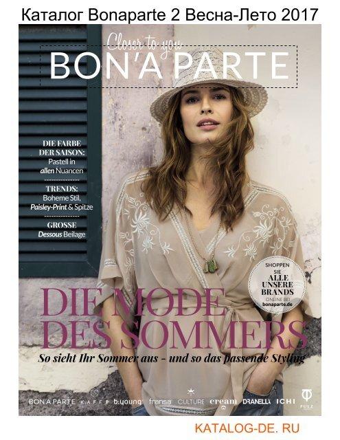 Каталог bonaparte 2 Весна-Лето 2017.Заказывай на www.katalog-de.ru или по тел. +74955404248.
