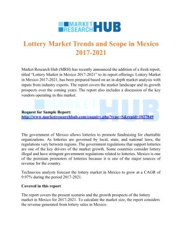 Lottery Market Trends and Scope in Mexico 2017-2021