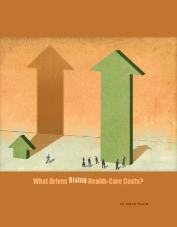 What Drives Rising Health-Care Costs?