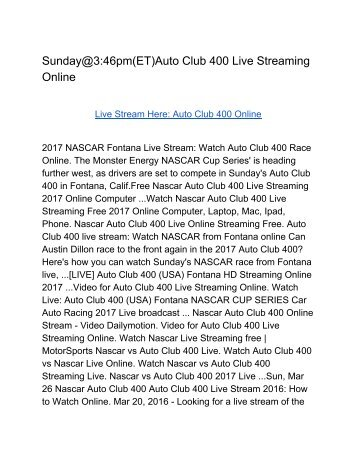 Sunday@346pm(ET)Auto Club 400 Live Streaming Online