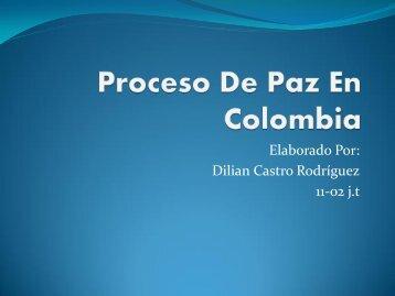 Trabajo... Proceso De Paz En Colombia