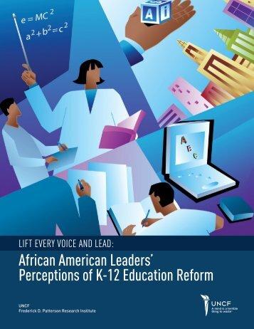 African American Leaders' Perceptions of K-12 Education Reform